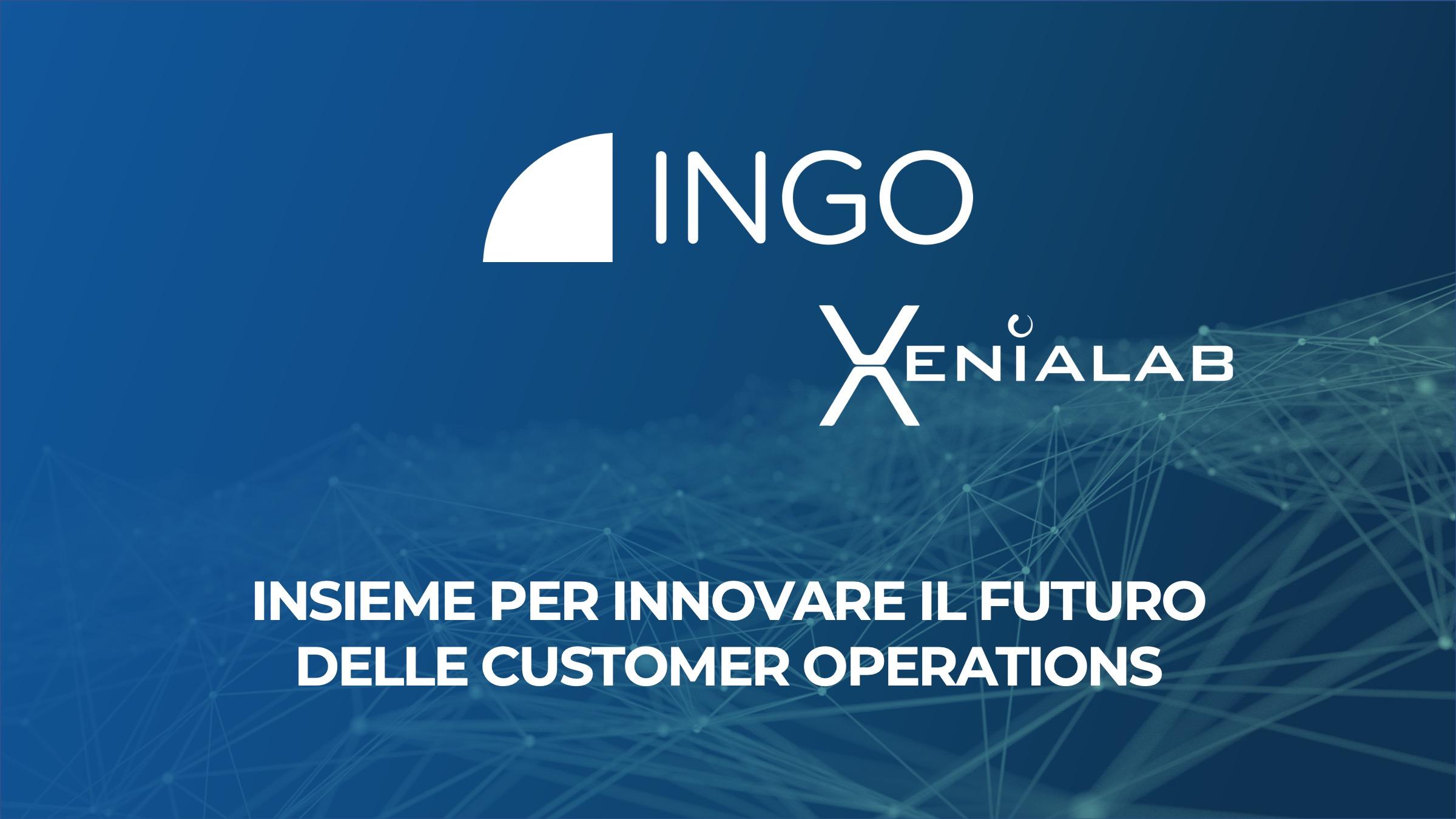 INGO e Xenialab: un'integrazione per innovare il futuro delle customer operations
